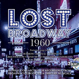 Lost Broadway 1960 - Broadway's Forgotten & Obscure Musicals