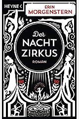 Der Nachtzirkus: Roman (German Edition) Kindle Edition
