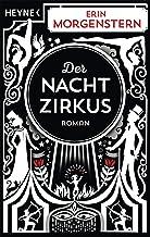 Der Nachtzirkus: Roman (German Edition)