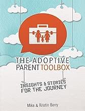Best the adoptive parent toolbox Reviews
