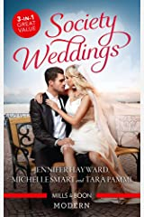 Society Weddings/The Italian's Deal for I Do/The Greek's Pregnant Bride/The Sicilian's Surprise Wife Kindle Edition