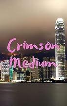 Crimson Medium (Luxembourgish Edition)