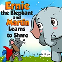 Ernie the Elephant and Martin Learns to Share