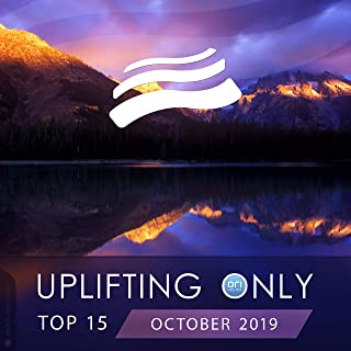 Uplifting Only Top 15: October 2019