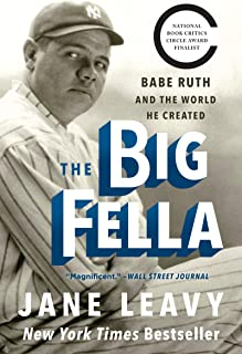 Best The Big Fella: Babe Ruth and the World He Created Review