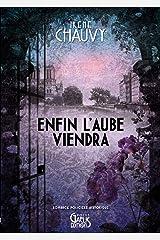 Enfin l'Aube viendra: Romance policière historique Format Kindle