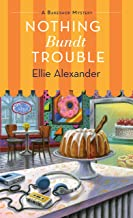 Nothing Bundt Trouble: A Bakeshop Mystery (A Bakeshop Mystery (11))