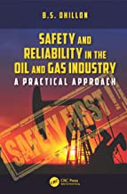 Safety and Reliability in the Oil and Gas Industry: A Practical Approach (English Edition)