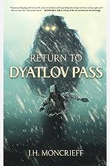 Return to Dyatlov Pass Kindle Edition