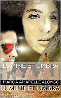 Lumine et Umbra (Spanish Edition)