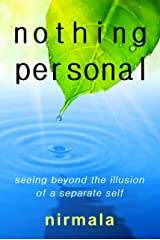 Nothing Personal: Seeing Beyond the Illusion of a Separate Self Kindle Edition