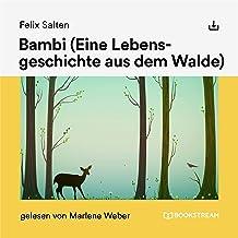 Bambi: Eine Lebensgeschichte aus dem Walde