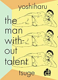 MAN WITHOUT TALENT