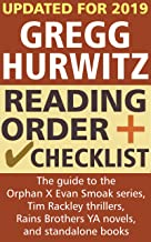 Gregg Hurwitz Reading Order and Checklist: The guide to the Orphan X Evan Smoak series, Tim Rackley thrillers, Rains Brothers YA novels and standalone books by Gregg Hurwitz