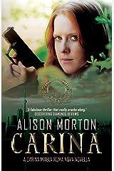CARINA: The second Carina Mitela adventure Kindle Edition