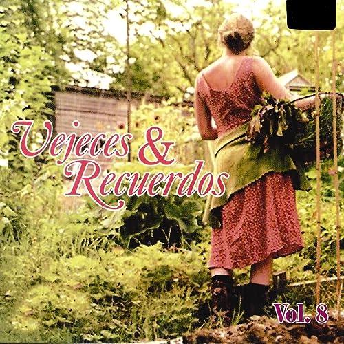 Vejeces y Recuerdos, Vol. 8 de Varios Artistas en Amazon Music ...