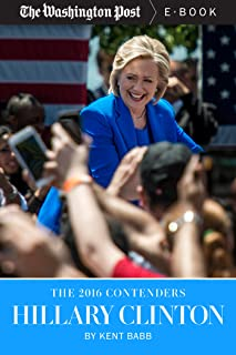 The 2016 Contenders: Hillary Clinton
