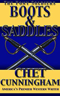 Boots and Saddles (The Pony Soldiers Book 7)