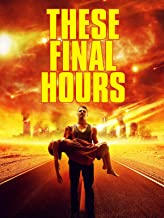 Best These Final Hours Review