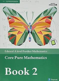 Edexcel A level Further Mathematics Core Pure Mathematics Book 2 Textbook + e-book