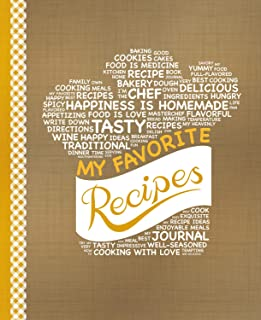 My Favorite Recipes: Blank Recipe Book to Write In: Collect the Recipes You Love in Your Own Custom Cookbook, (100-Recipe ...