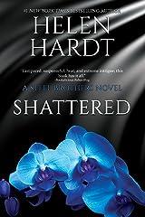 Shattered (Steel Brothers Saga Book 7) Kindle Edition