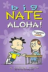 Big Nate: Aloha! Kindle Edition