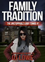 Family Tradition (A Novisarium Novel): The Unstoppable Libby Tombs #1 (An urban fantasy thriller)