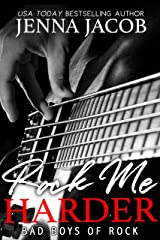 Rock Me Harder: A Second Chance Romance (Bad Boys of Rock Book 2) Kindle Edition