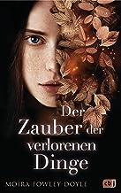 Der Zauber der verlorenen Dinge (German Edition)