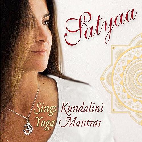 Satyaa Sings Kundalini Yoga Mantras by Satyaa on Amazon ...