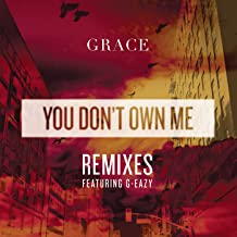You Don't Own Me Remixes