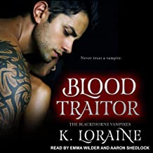 Blood Traitor: The Blackthorne Vampires, Book 2