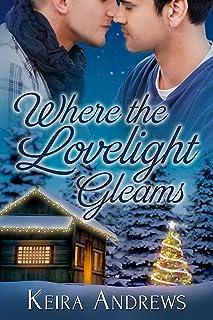 Where the Lovelight Gleams: Gay Christmas Romance (English Edition)