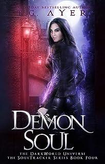 Demon Soul: A SoulTracker Novel #4: A DarkWorld: Soultracker