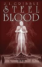 Steel Blood (Steel Empires Book 3)