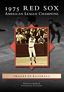 1975 Red Sox: American League Champions (Images of Baseball)