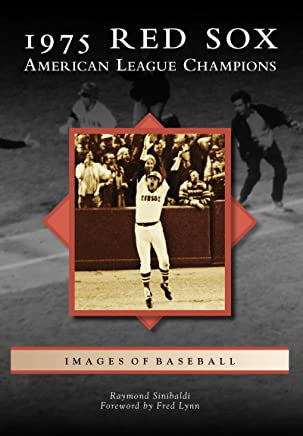 1975 Red Sox: American League Champions (Images of Baseball) (English Edition)