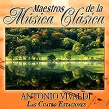 Maestros de la musica clasica - Antonio Vivaldi. Las Cuatro Estaciones
