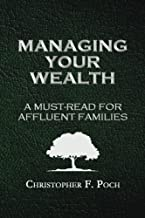 Managing Your Wealth: A Must-Read For Affluent Families