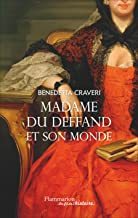 Mme du Deffand et son monde (Au fil de l'histoire) (French Edition)