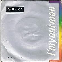 Wham! I'm Your Man