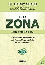 En La Zona Con Omega 3 Rx (Spanish Edition)
