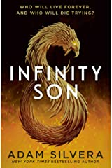 Infinity Son: The much-loved hit from the author of No.1 bestselling blockbuster THEY BOTH DIE AT THE END! (Infinity Cycle) Kindle Edition