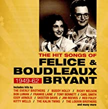 Hit Songs Of Felice & Boudleaux Bryant: 1949-62