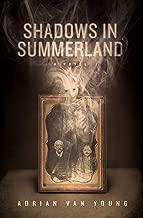 Shadows in Summerland: A Novel