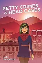 Petty Crimes & Head Cases (Citrus Salon Mysteries Book 1)