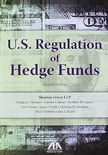 U.S. Regulation of Hedge Funds