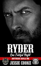 RYDER: Southside Skulls Motorcycle Club (Skulls MC Book 12)