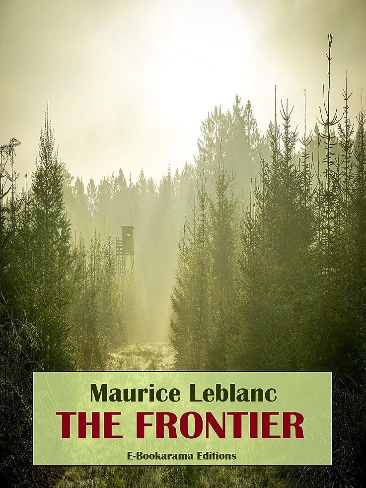 世辞規則性リングバックThe Frontier (English Edition)